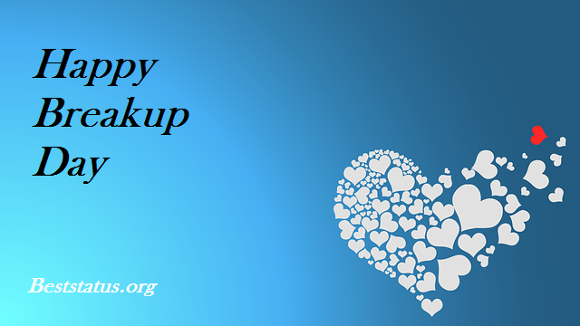 Happy Breakup Day Status, Messages, Wishes, Quotes, SMS