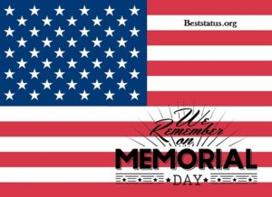 Memorial day 2020 Best message, Status, Quotes, Wishes, SMS, Greetings, Images Facebook