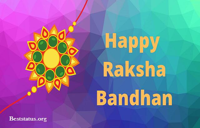 Happy Rakhi or Raksha Bandhan Wishes Quotes for Brother & Sister