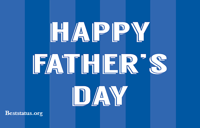 Happy Fathers Day 2020 Quotes, Wishes, Message, Fathers Day Status for Whatsapp Download