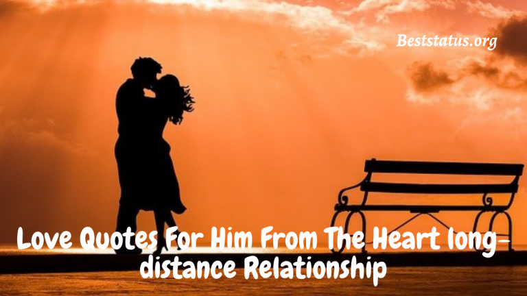 Love Quotes For Him From The Heart long-distance Relationship