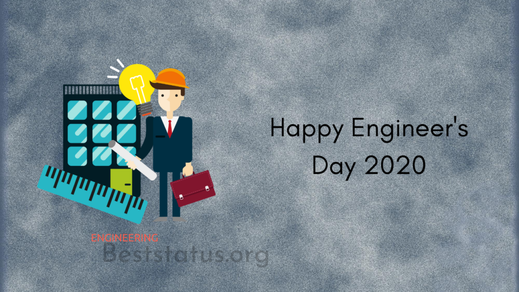 Happy Engineers Day Status, Quotes, Wishes, Message 2020