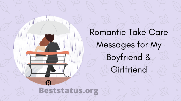 Romantic Take Care Messages for My Boyfriend & Girlfriend
