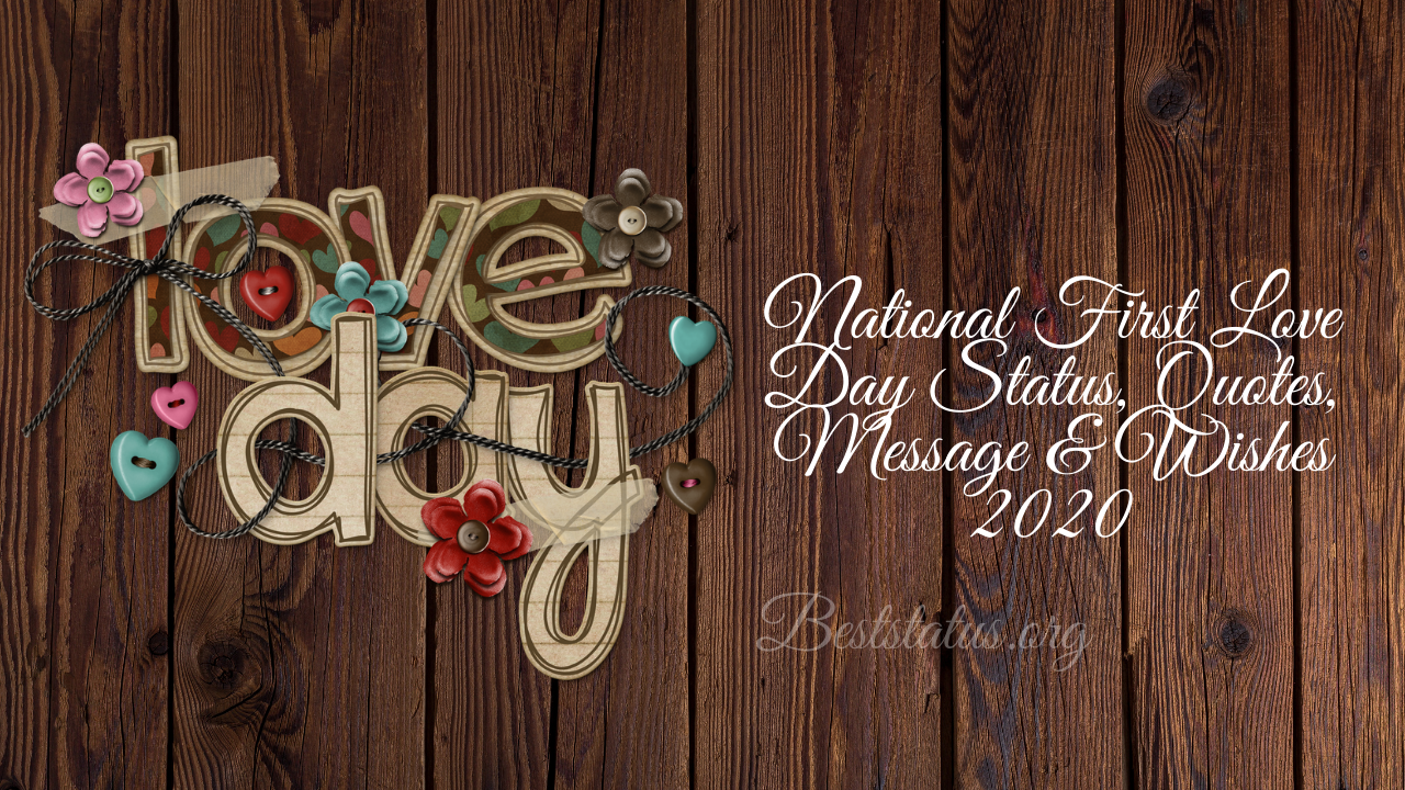 National First Love Day Status, Quotes, Message & Wishes 2020