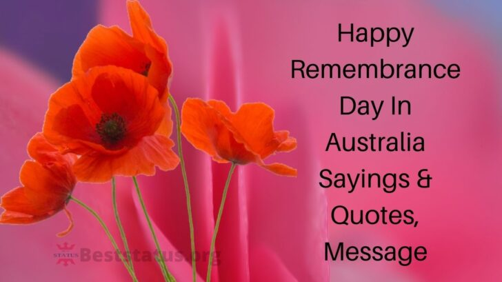 Remembrance Day Australia Sayings & Quotes, Message