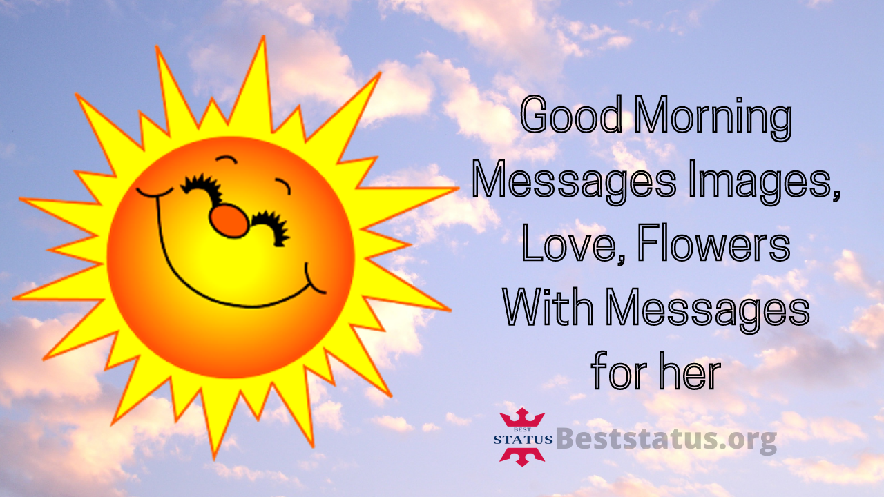 Good Morning Messages Images, Love, Flowers With Messages for her