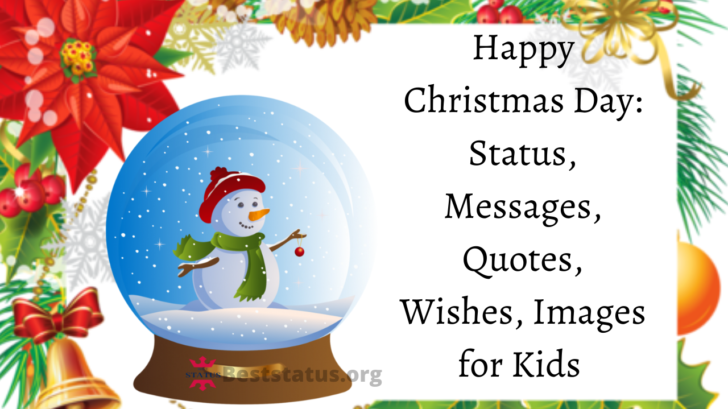 Happy Christmas Day: Status, Messages, Quotes, Wishes, Images for Kids