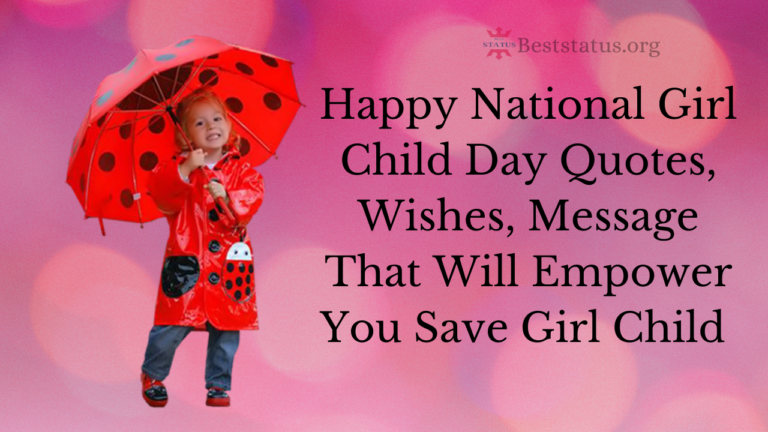 Happy National Girl Child Day Quotes, Wishes, Message That Will Empower You Save Girl Child