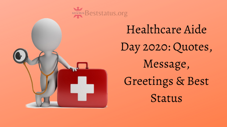 Healthcare Aide Day 2021: Quotes, Message, Greetings & Best Status