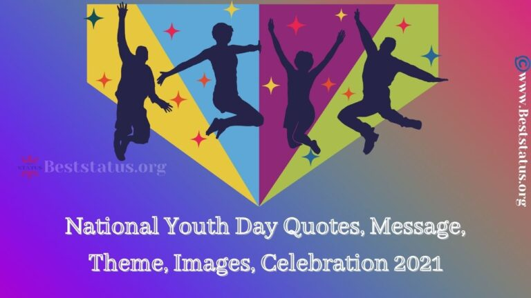 National Youth Day Quotes, Message, Theme, Images, Celebration 2021