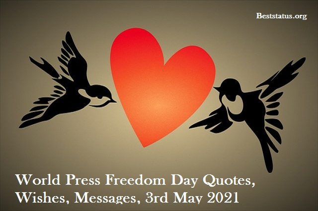 World Press Freedom Day Quotes, Wishes, Messages, 3rd May 2021