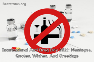 International Anti Drug Day 2021: Messages, Quotes, Wishes, And Greetings