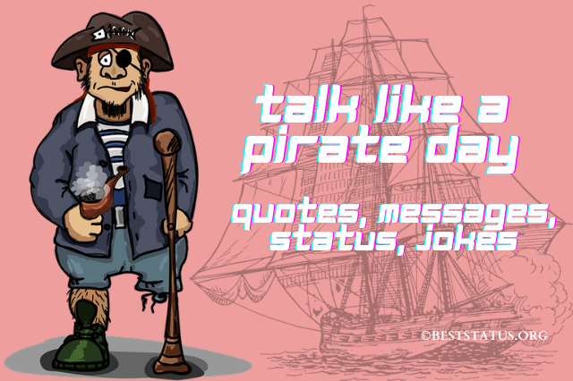 International Talk Like A Pirate Day 2021: Quotes, Messages, Status, And Jokes