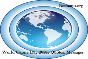 World Ozone Day 2021: Quotes, Messages, Slogans, And Greetings