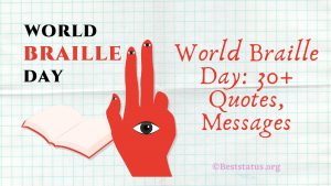 World Braille Day: 30+ Quotes, Messages, Status, And Greetings